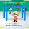 Kids & COVID Questions Book