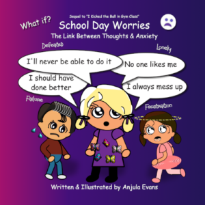 School Day Worries - See Inside Book